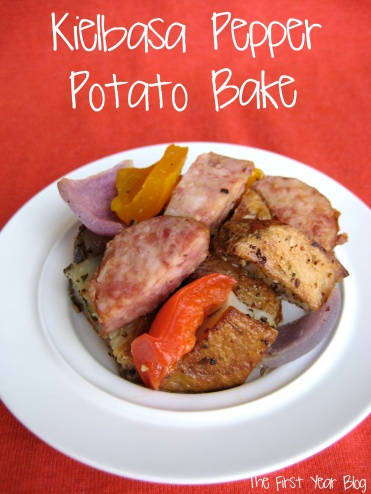 Kielbasa Pepper Potato Bake - The First Year Blog