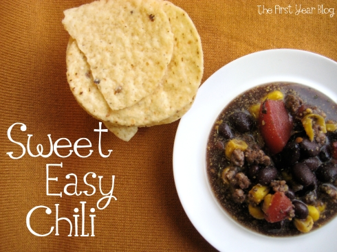 Sweet Easy Chili - The First Year Blog