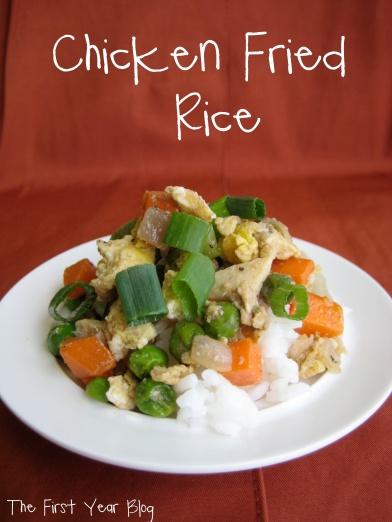 Chicken Fried Rice - The First Year Blog #ChickenFriedRice