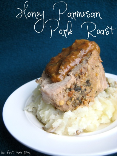 Honey Parmesan Pork Roast - The First Year Blog #PorkRoast