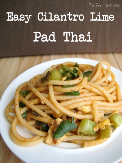 Easy Cilantro Lime Pad Thai - The First Year Blog #PadThai